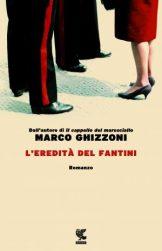 marco-ghizzoni-leredita-del-fantini-9788823510531-3-300x465
